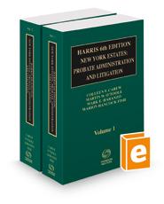 Harris 6th New York Estates: Probate, Administration, and Litigation, 2018 ed.