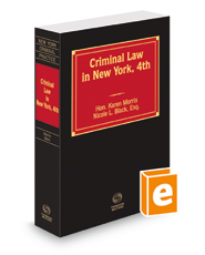Criminal Law in New York, 4th, 2017-2018 ed.