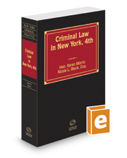Criminal Law in New York, 4th, 2018-2019 ed.
