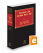 Criminal Law in New York, 4th, 2020-2021 ed.