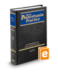 Trial Handbook for Pennsylvania Lawyers, 3d (Vol. 11, West's® Pennsylvania Practice)