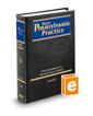 Trial Handbook for Pennsylvania Lawyers, 3d (Vol. 11, West's® Pennsylvania Practice)