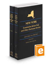 New York Examination Before Trial and Other Disclosure Devices, 2017-2018 ed.