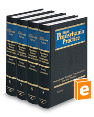 Pennsylvania Workers' Compensation: Law & Practice, 3d (Vols. 6, 7, 8, and 9, West's® Pennsylvania Practice)