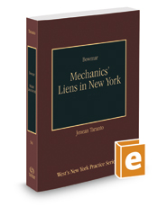 Mechanics' Liens in New York, 2017 ed. (Vol. 34, New York Practice Series)