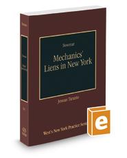 Mechanics' Liens in New York, 2017 ed. (Vol. 34, New York Practice Series)