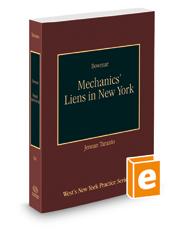 Mechanics' Liens in New York, 2018-2019 ed. (Vol. 34, New York Practice Series)