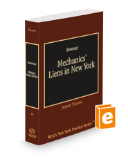Mechanics' Liens in New York, 2021-2022 ed. (Vol. 34, New York Practice Series)
