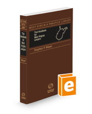 Trial Handbook for West Virginia Lawyers, 2021 ed. (West Virginia Practice Library)