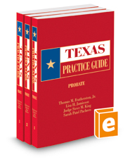 Probate, 2017-2018 ed. (Texas Practice Guide)
