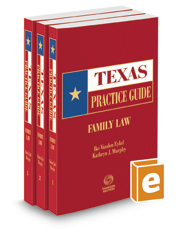 Family Law, 2018-2019 ed. (Texas Practice Guide)