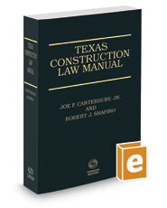 Texas Construction Law Manual, 3d, 2017-2018 ed.