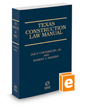 Texas Construction Law Manual, 3d, 2019-2020 ed.