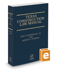 Texas Construction Law Manual, 3d, 2020-2021 ed.