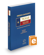 Kinkeade and McColloch's Texas Penal Code Annotated, 2016-2017 ed. (Texas Annotated Code Series)