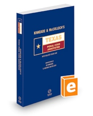 Kinkeade and McColloch's Texas Penal Code Annotated, 2021-2022 ed. (Texas Annotated Code Series)