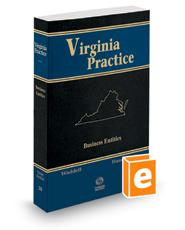 Business Entities, 2018 ed. (Vol. 10, Virginia Practice Series™)