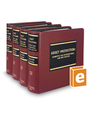 Asset Protection: Domestic and International Law and Tactics