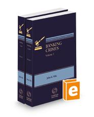 Banking Crimes: Fraud, Money Laundering & Embezzlement, 2021-2022 ed.