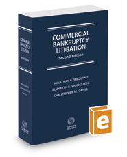 Commercial Bankruptcy Litigation, 2d, 2017 ed.