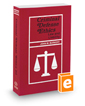 Criminal Defense Ethics: Law and Liability, 2018 ed.