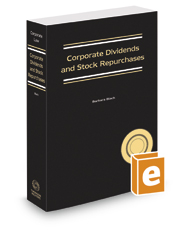 Corporate Dividends and Stock Repurchases, 2016-2017 ed.