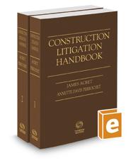 Construction Litigation Handbook, 2017 ed.
