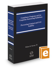 Compliance Programs and the Corporate Sentencing Guidelines, 2020 ed.