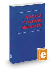 Criminal Procedure Handbook, 2017 ed.