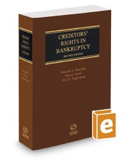 Creditors' Rights in Bankruptcy, 2d, 2016-2017 ed.
