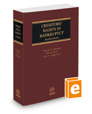 Creditors' Rights in Bankruptcy, 2d, 2020-2021 ed.