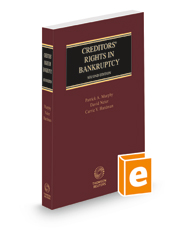 Creditors' Rights in Bankruptcy, 2d, 2021-2022 ed.