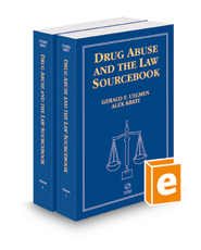 Drug Abuse and the Law Sourcebook, 2017-2018 ed.