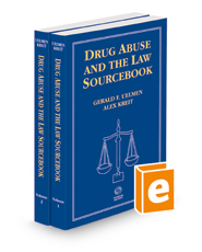 Drug Abuse and the Law Sourcebook, 2021 ed.