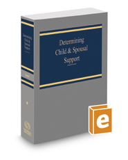 Determining Child & Spousal Support, 2017 ed.