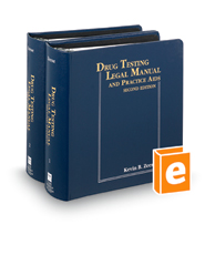Drug Testing Legal Manual and Practice Aids, 2d
