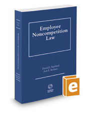 Employee Noncompetition Law, 2017-2018 ed.