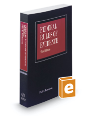Federal Rules of Evidence, 3d, 2019 ed.