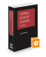 Federal Rules of Evidence, 3d, 2021 ed.