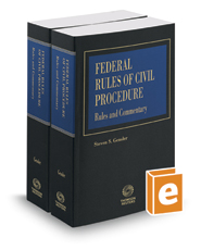 Federal Rules of Civil Procedure, Rules and Commentary, 2017 ed.