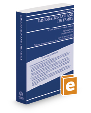 Immigration Law and the Family, 2019 ed.