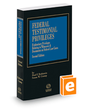 Federal Testimonial Privileges, 2d