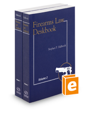 Firearms Law Deskbook, 2015-2016 ed.