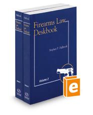 Firearms Law Deskbook, 2018-2019 ed.
