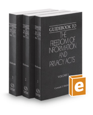 Guidebook to the Freedom of Information and Privacy Acts, 2017 ed.