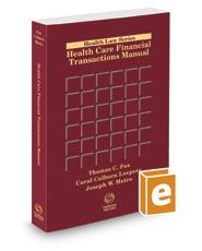 Health Care Financial Transactions Manual, 2017-1 ed.