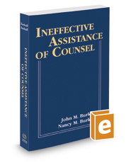 Ineffective Assistance of Counsel, 2017 ed.