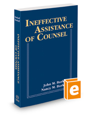 Ineffective Assistance of Counsel, 2018-2019 ed.