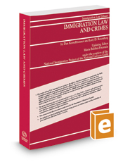 Immigration Law and Crimes, Summer 2019 ed.