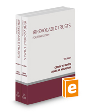 Irrevocable Trusts, 4th, 2020-2021 ed.